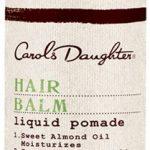 Carol's Daughter Hair Balm Liquid Pomade